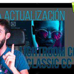 Actualización de Lightroom Classic CC