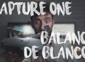 Capture One 11: El Balance de blancos