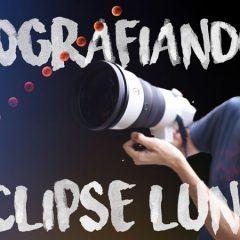 Probamos un objetivo de 12000€ fotografiando el eclipse lunar